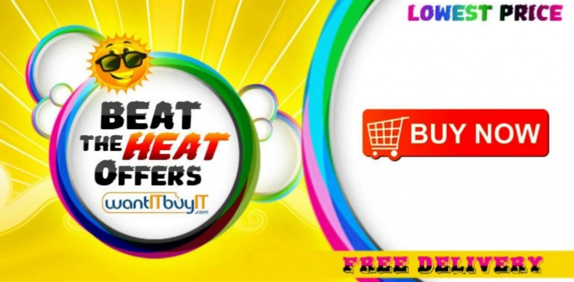 Beat the Heat Offers on wantITbuyIT.com - Kuwait